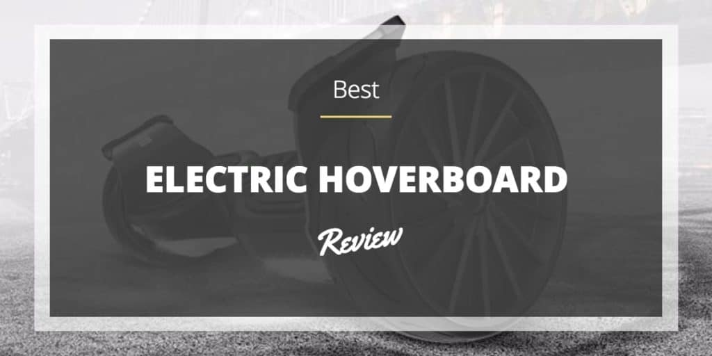 best-electric-hoverboard-review