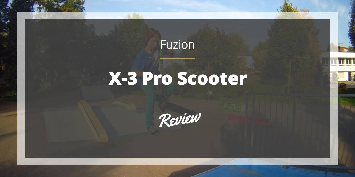 fuzion-x3-pro-scooter-review